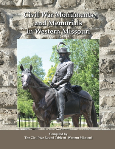 Civil War Monuments and Memorials in Western Missouri (compiled by CWRTWM) - Shelby cover
