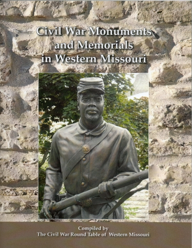 Civil War Monuments and Memorials in Western Missouri (compiled by CWRTWM)