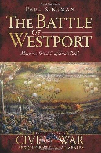 """The Battle of Westport: Missouri's Great Confederate Raid"" book cover"
